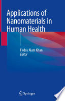 Applications of Nanomaterials in Human Health Book