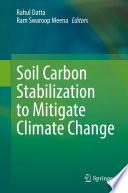 Soil Carbon Stabilization to Mitigate Climate Change