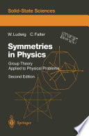 Symmetries in Physics  : Group Theory Applied to Physical Problems