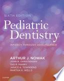 """Pediatric Dentistry E-Book: Infancy through Adolescence"" by Arthur Nowak, John R. Christensen, Tad R. Mabry, Janice Alisa Townsend, Martha H. Wells"