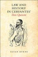 Law and History in Cervantes' Don Quixote [Pdf/ePub] eBook