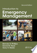 """""""Introduction to Emergency Management"""" by Brenda Phillips, David M. Neal, Gary Webb"""
