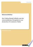 Der Online-Handel Alibaba und die wirtschaftlichen Perspektiven am deutschen E-Commerce Markt