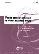Pellet clad Interaction in Water Reactor Fuels