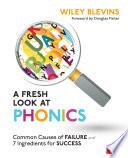 A Fresh Look at Phonics  Grades K 2
