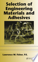 Selection of Engineering Materials and Adhesives