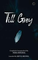 Till Grey