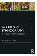 Accidental Ethnography