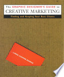 The Graphic Designer's Guide to Creative Marketing