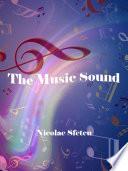 """The Music Sound"" by Nicolae Sfetcu"