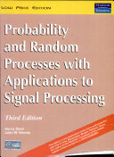 Probability And Random Processes With Application To Signal Processing, 3/E