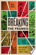 link to Breaking the frames : populism and prestige in comics studies in the TCC library catalog