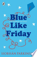 Blue Like Friday