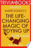 The Life Changing Magic of Tidying Up  By Marie Kondo  Trivia On Books  Book
