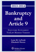 Bankruptcy Article 9 2013 Statutory Supplement (Visilaw Version)