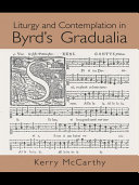 Liturgy and Contemplation in Byrd's Gradualia