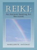 Reiki  an Ancient Healing Art Revisited