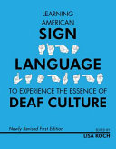 Learning Sign Language to Experience the Essence of Deaf Culture