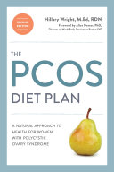 The PCOS Diet Plan  Second Edition