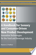 A Handbook for Sensory and Consumer Driven New Product Development