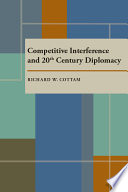 Competitive Interference And Twentieth Century Diplomacy Book
