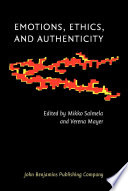 Emotions  Ethics  and Authenticity