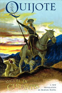 The History of that Ingenious Gentleman, Don Quijote de la Mancha