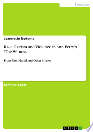 Download Race, Racism and Violence in Ann Petry's 'The Witness' online Books - godinez books