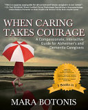 When Caring Takes Courage
