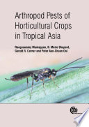 Arthropod Pests of Horticultural Crops in Tropical Asia