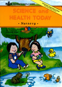 Science and Health Today  Nursery