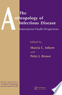 The Anthropology of Infectious Disease