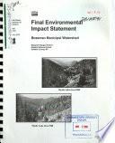 Gallatin National Forest  N F    Bozeman Municipal Watershed Project