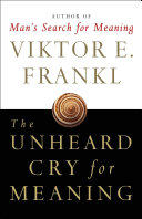 The Unheard Cry for Meaning