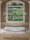Create your dream house and garden Pdf/ePub eBook
