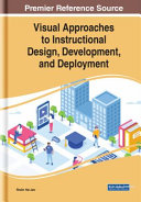 Visual Approaches To Instructional Design Development And Deployment Book PDF