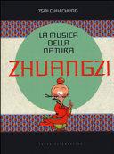 Zhuangzi. La musica della natura