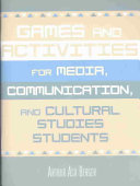 Games and Activities for Media  Communication  and Cultural Studies Students