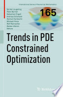 Trends In Pde Constrained Optimization Book PDF