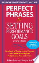 Perfect Phrases for Setting Performance Goals  Second Edition Book
