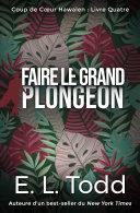 Faire le Grand Plongeon Pdf/ePub eBook