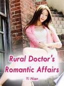 Rural Doctor's Romantic Affairs