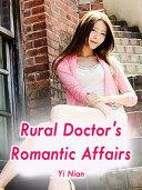 Rural Doctor's Romantic Affairs [Pdf/ePub] eBook