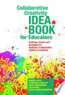 Collaborative Creativity Idea Book for Educators