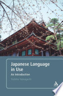 Japanese Language in Use  : An Introduction