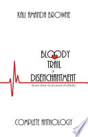 Bloody Trail of Disenchantment  Complete Anthology