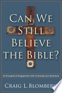 Can We Still Believe The Bible  Book PDF