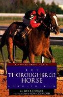 The Thoroughbred Horse ebook