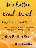 Manhattan Beach March Easy Piano Sheet Music