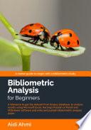 Bibliometric Analysis for Beginners